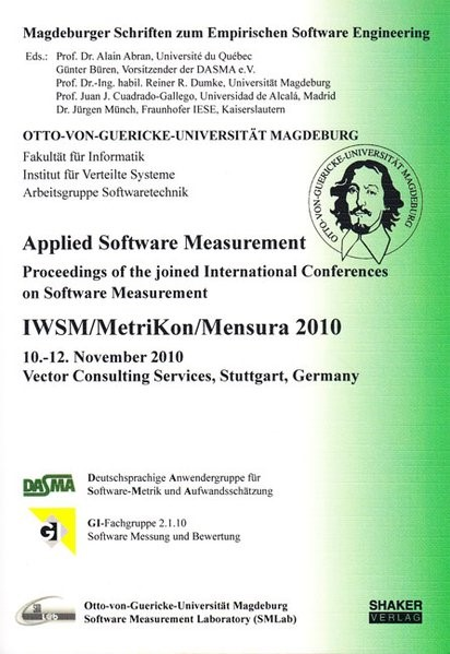 Abbildung von Abran / Büren / Dumke / Cuadrado-Gallego / Münch | Applied Software Measurement | 2010