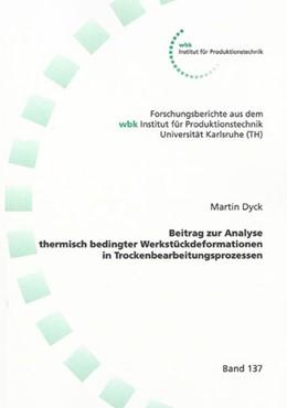 Abbildung von Dyck   Beitrag zur Analyse thermische bedingter Werkstückdeformationen in Trockenbearbeitungsprozessen   2007