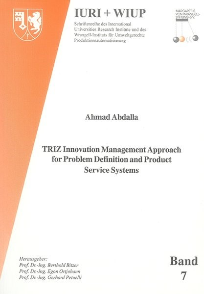 Abbildung von Abdalla | TRIZ Innovation Management Approach for Problem Definition and Product Service Systems | 2006