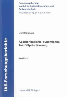 Abbildung von Malz   Agentenbasierte dynamische Testfallpriorisierung   2013