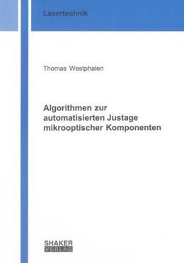 Abbildung von Westphalen | Algorithmen zur automatisierten Justage mikrooptischer Komponenten | 2013