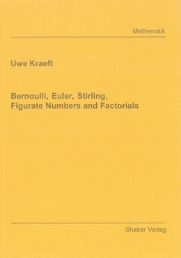 Abbildung von Kraeft | Bernoulli, Euler, Stirling, Figurate Numbers and Factorials | 2006