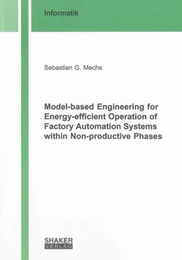 Abbildung von Mechs | Model-based Engineering for Energy-efficient Operation of Factory Automation Systems within Non-productive Phases | 2014