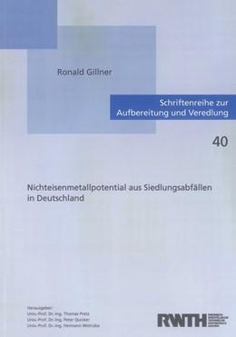 Abbildung von Gillner | Nichteisenmetallpotential aus Siedlungsabfällen in Deutschland | 2011