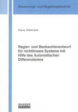Abbildung von Röbenack | Regler- und Beobachterentwurf für nichtlineare Systeme mit Hilfe des Automatischen Differenzierens | 1. Auflage | 2005 | beck-shop.de