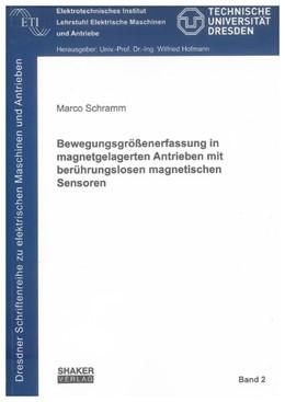Abbildung von Schramm | Bewegungsgrößenerfassung in magnetgelagerten Antrieben mit berührungslosen magnetischen Sensoren | 2010