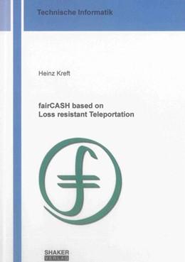 Abbildung von Kreft | fairCASH based on Loss resistant Teleportation | 2011