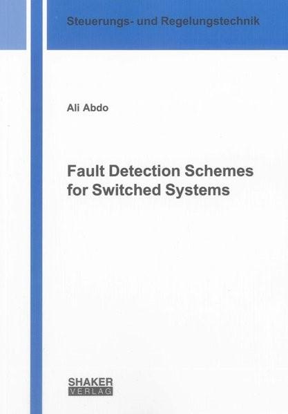 Abbildung von Abdo | Fault Detection Schemes for Switched Systems | 2013