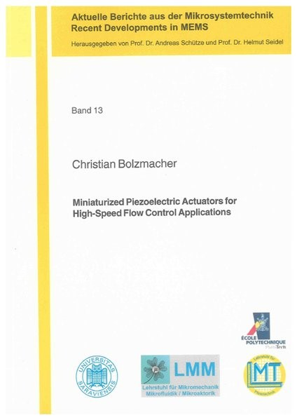 Abbildung von Bolzmacher | Miniaturized Piezoelectric Actuators for High-Speed Flow Control Applications | 2011
