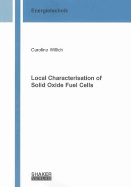 Abbildung von Willich | Local Characterisation of Solid Oxide Fuel Cells | 2013