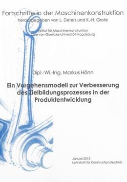 Abbildung von Hönn | Ein Vorgehensmodell zur Verbesserung des Zielbildungsprozesses in der Produktentwicklung | 2013