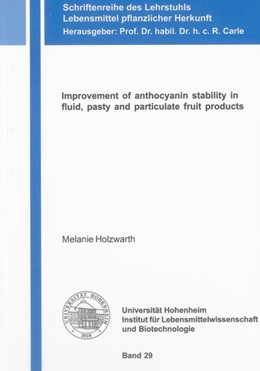 Abbildung von Holzwarth | Improvement of anthocyanin stability in fluid, pasty and particulate fruit products | 2013