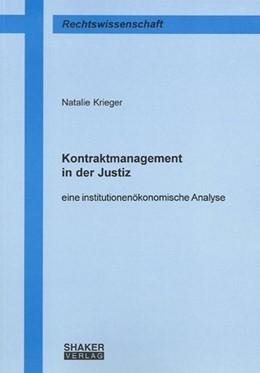 Abbildung von Krieger | Kontraktmanagement in der Justiz | 1., Aufl | 2007