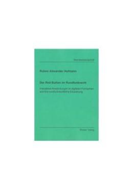 Abbildung von Hofmann   Der Red Button im Rundfunkrecht   1., Aufl.   2008   Interaktive Anwendungen im dig...