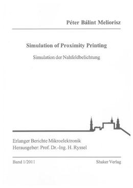 Abbildung von Meliorisz | Simulation of Proximity Printing | 1. Auflage | 2011 | beck-shop.de