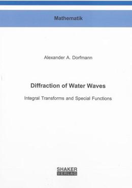 Abbildung von Dorfmann | Diffraction of Water Waves | 2013 | Integral Transforms and Specia...