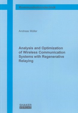 Abbildung von Müller | Analysis and Optimization of Wireless Communication Systems with Regenerative Relaying | 2012