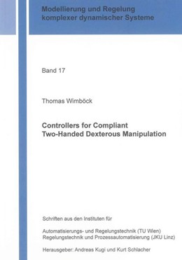Abbildung von Wimböck | Controllers for Compliant Two-Handed Dexterous Manipulation | 2013