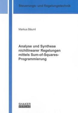 Abbildung von Bäuml | Analyse und Synthese nichtlinearer Regelungen mittels Sum-of-Squares-Programmierung | 1. Auflage | 2012 | beck-shop.de