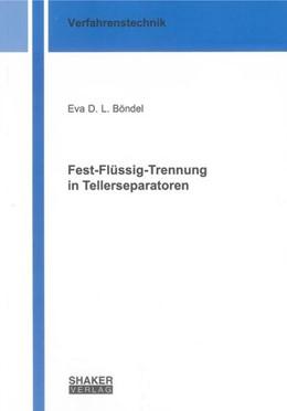 Abbildung von Böndel | Fest-Flüssig-Trennung in Tellerseparatoren | 2012