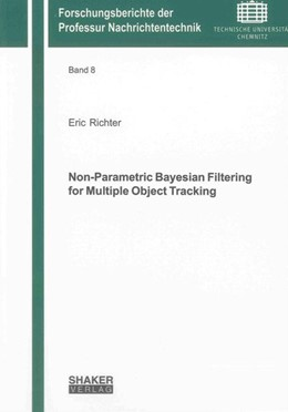 Abbildung von Richter | Non-Parametric Bayesian Filtering for Multiple Object Tracking | 2012