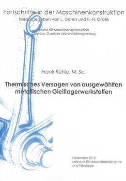 Abbildung von Rühle   Thermisches Versagen von ausgewählten metallischen Gleitlagerwerkstoffen   1. Auflage   2013   beck-shop.de