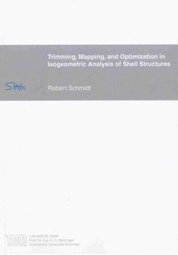 Abbildung von Schmidt | Trimming, Mapping, and Optimization in Isogeometric Analysis of Shell Structures | 2013