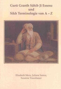 Abbildung von Meru / Samra / Traunbauer | Guru Granth Sahib Ji Essenz und Sikh Terminologie von A - Z | 2012