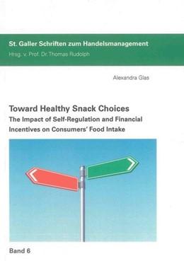Abbildung von Glas | Toward Healthy Snack Choices | 2012 | The Impact of Self-Regulation ...