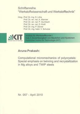 Abbildung von Prakash | Computational micromechanics of polycrystals: Special emphasis on twinning and recrystallization in Mg alloys and TWIP steels | 2010