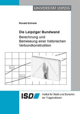 Abbildung von Schrank | Die Leipziger Bundwand | 2003 | Berechnung und Bemessung einer...