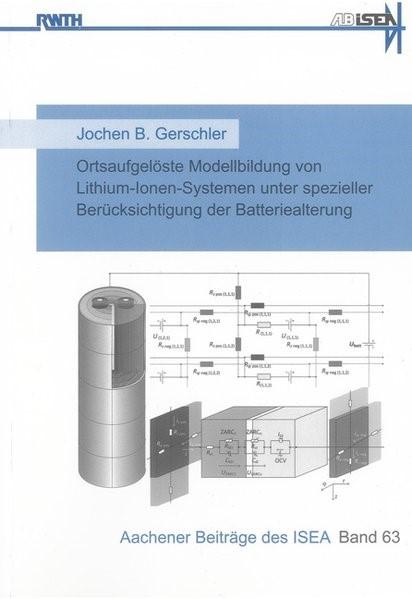 Abbildung von Gerschler | Ortsaufgelöste Modellbildung von Lithium-Ionen-Systemen unter spezieller Berücksichtigung der Batteriealterung | 2012