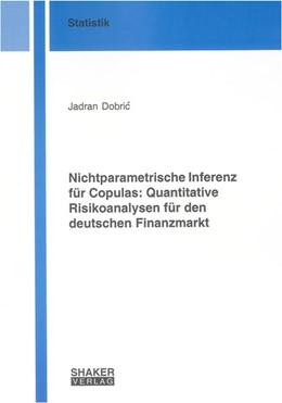 Abbildung von Dobric | Nichtparametrische Inferenz für Copulas: Quantitative Risikoanalysen für den deutschen Finanzmarkt | 2008