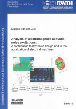 Abbildung von Giet | Analysis of electromagnetic acoustic noise excitations: | 2011 | A contribution to low-noise de...