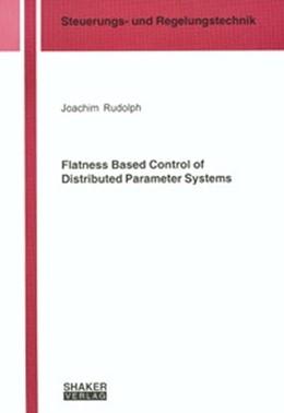 Abbildung von Rudolph   Flatness Based Control of Distributed Parameter Systems   1. Auflage   2003   beck-shop.de