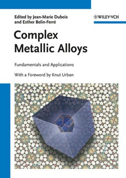 Abbildung von Dubois / Belin-Ferré | Complex Metallic Alloys | 1. Auflage | 2010 | Fundamentals and Applications