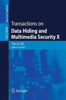 Abbildung von Shi | Transactions on Data Hiding and Multimedia Security X | 1. Auflage | 2015 | beck-shop.de