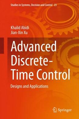 Abbildung von Abidi / Xu | Advanced Discrete-Time Control | 1. Auflage | 2015 | 23 | beck-shop.de