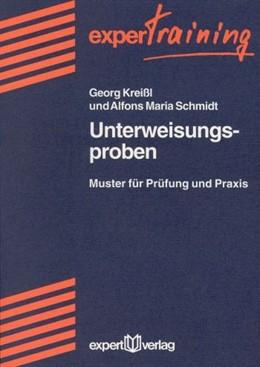 Abbildung von Kreißl / Schmidt | Unterweisungsproben | 1996 | Muster für Prüfung und Praxis