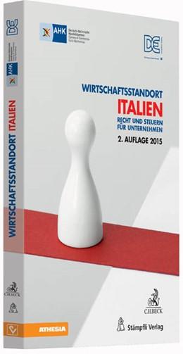 Abbildung von Wirtschaftsstandort Italien | 2. Auflage | 2015 | Recht und Steuern für Unterneh...
