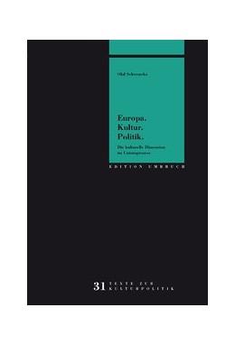 Abbildung von Schwencke | Europa. Kultur. Politik. | 2015 | Die kulturelle Dimension im Un... | 31