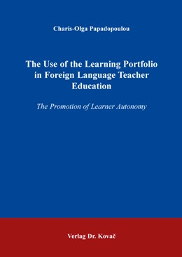 Abbildung von Papadopoulou | The Use of the Learning Portfolio in Foreign Language Teacher Education | 1. Auflage | 2015 | 78 | beck-shop.de