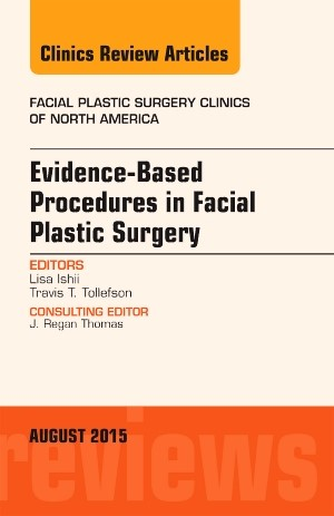 Abbildung von Ishii | Evidence-Based Procedures in Facial Plastic Surgery, An Issue of Facial Plastic Surgery Clinics of North America | 2015