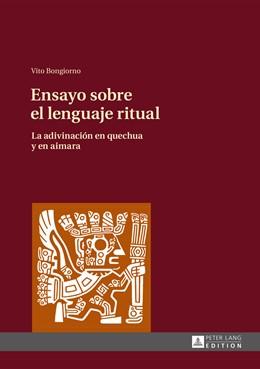 Abbildung von Bongiorno   Ensayo sobre el lenguaje ritual   2015   La adivinación en quechua y en...