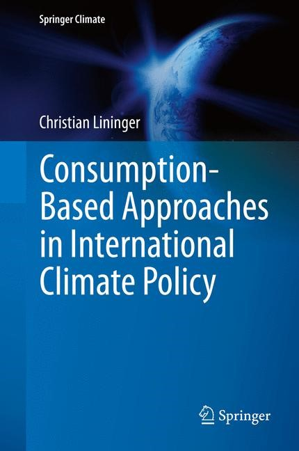 Abbildung von Lininger | Consumption-Based Approaches in International Climate Policy | 2015 | 2015