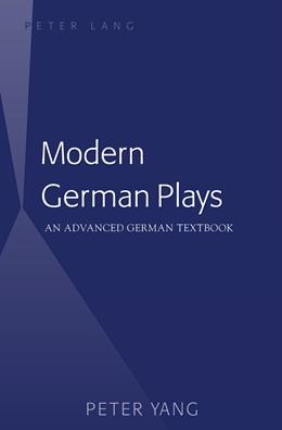 Abbildung von Yang | Modern German Plays | 2015 | An Advanced German Textbook