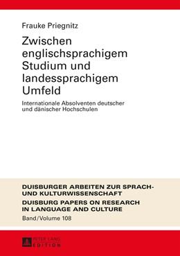 Abbildung von Priegnitz | Zwischen englischsprachigem Studium und landessprachigem Umfeld | 2015 | Internationale Absolventen deu... | 108