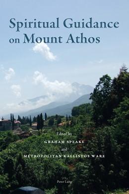 Abbildung von Speake / Ware | Spiritual Guidance on Mount Athos | 1. Auflage | 2015 | beck-shop.de