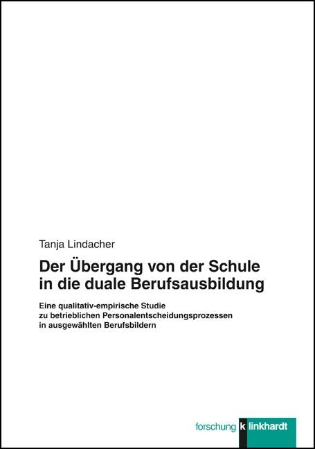 Der Übergang von der Schule in die duale Berufsausbildung | Lindacher, 2015 | Buch (Cover)