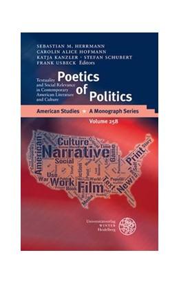 Abbildung von Herrmann / Hofmann / Kanzler / Schubert / Usbeck | Poetics of Politics | 2015 | Textuality and Social Relevanc... | 258